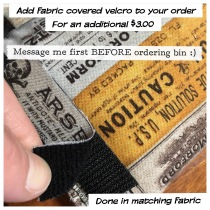 Fabric covered velcro for controlling Unruly materials
